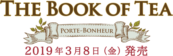 THE BOOK OF TEA PORTE-BONHEUR